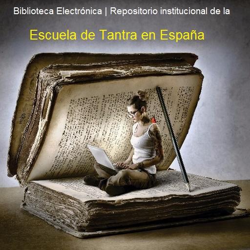 Biblioteca de Acceso Abierto de la Escuela de Tantra